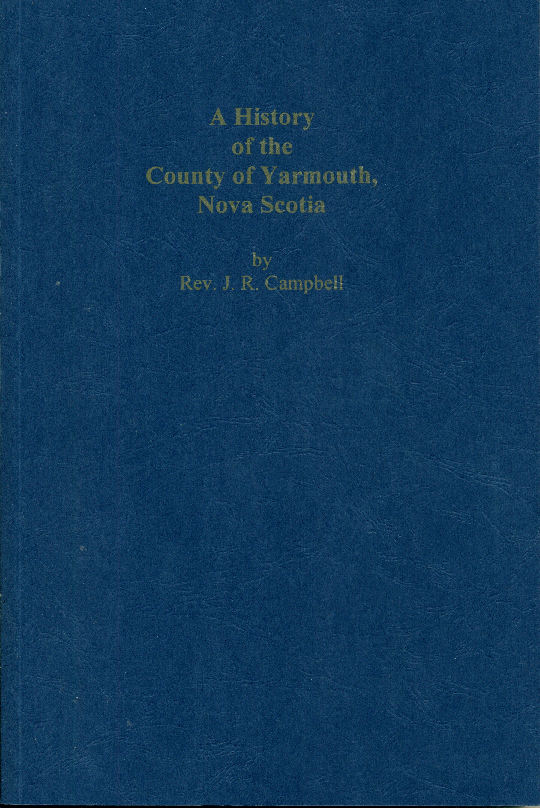 History of the County of Yarmouth, NS