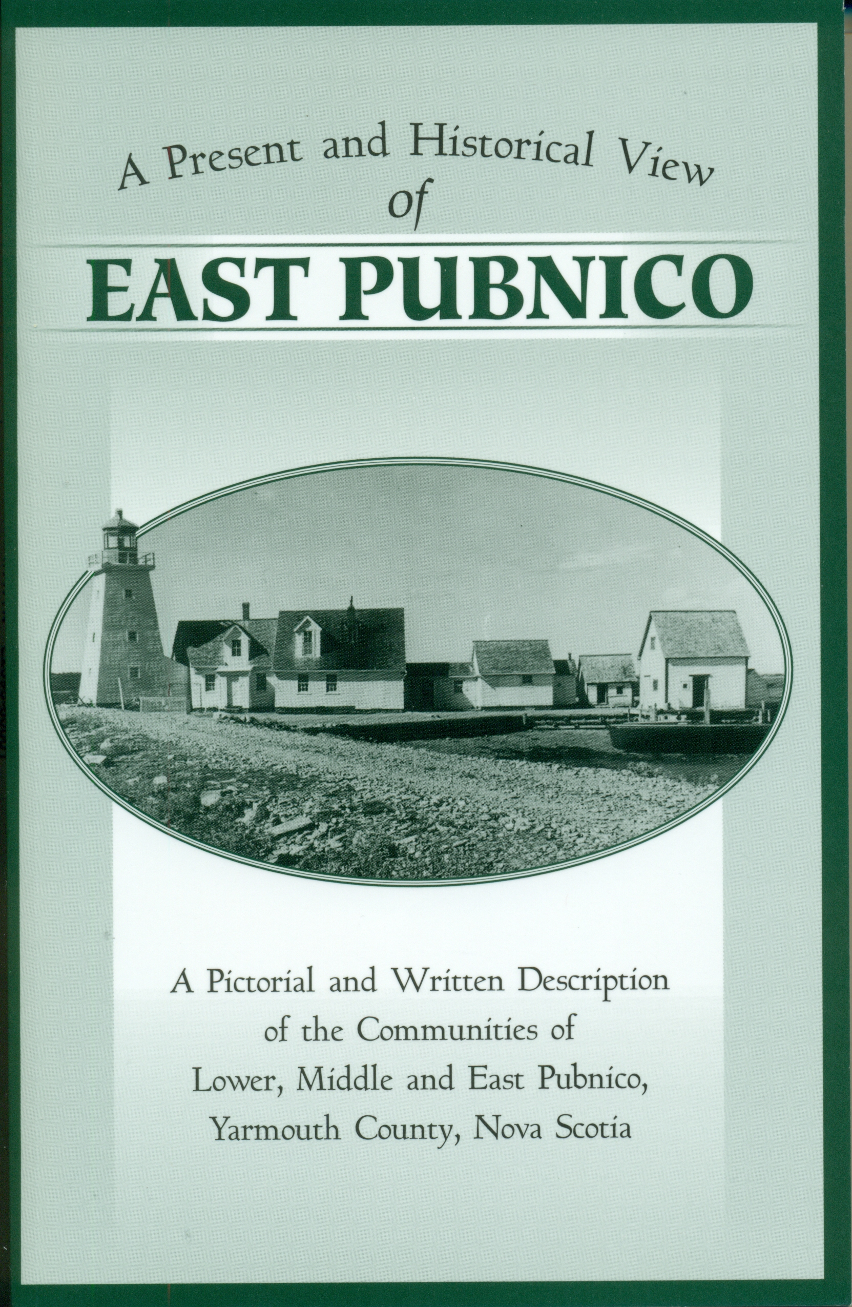 A Present and Historical View of East Pubnico