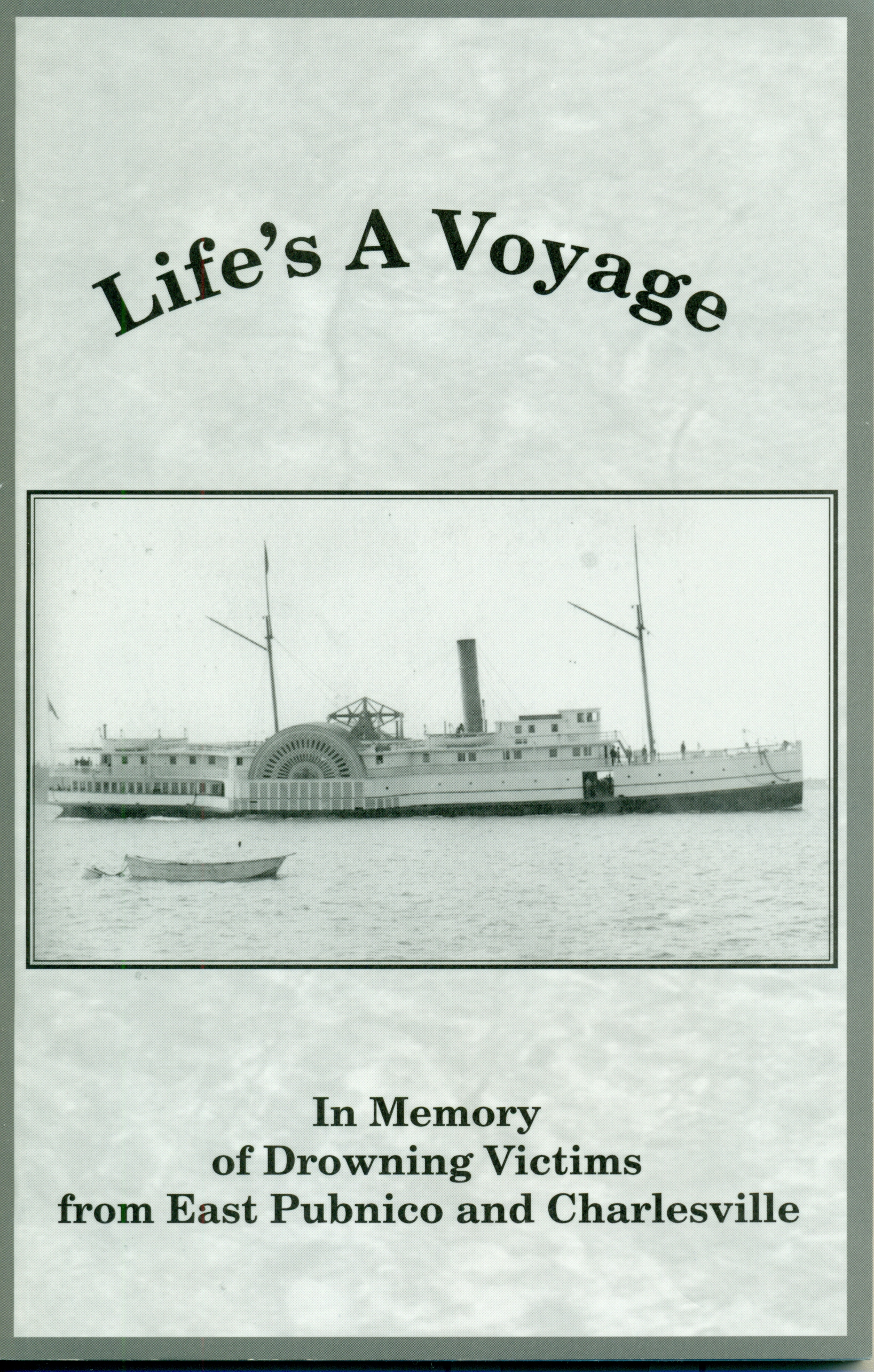Life's A Voyage
