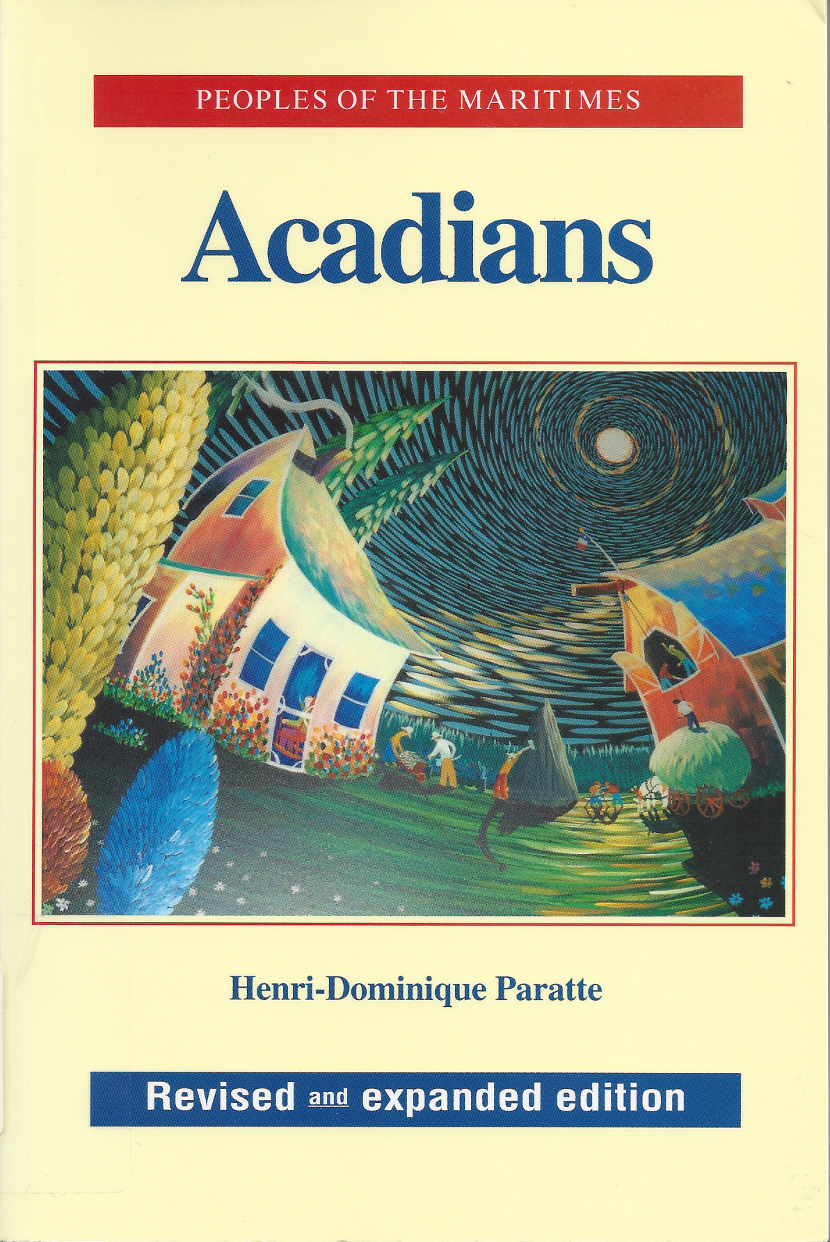 Peoples of the Maritimes: Acadians