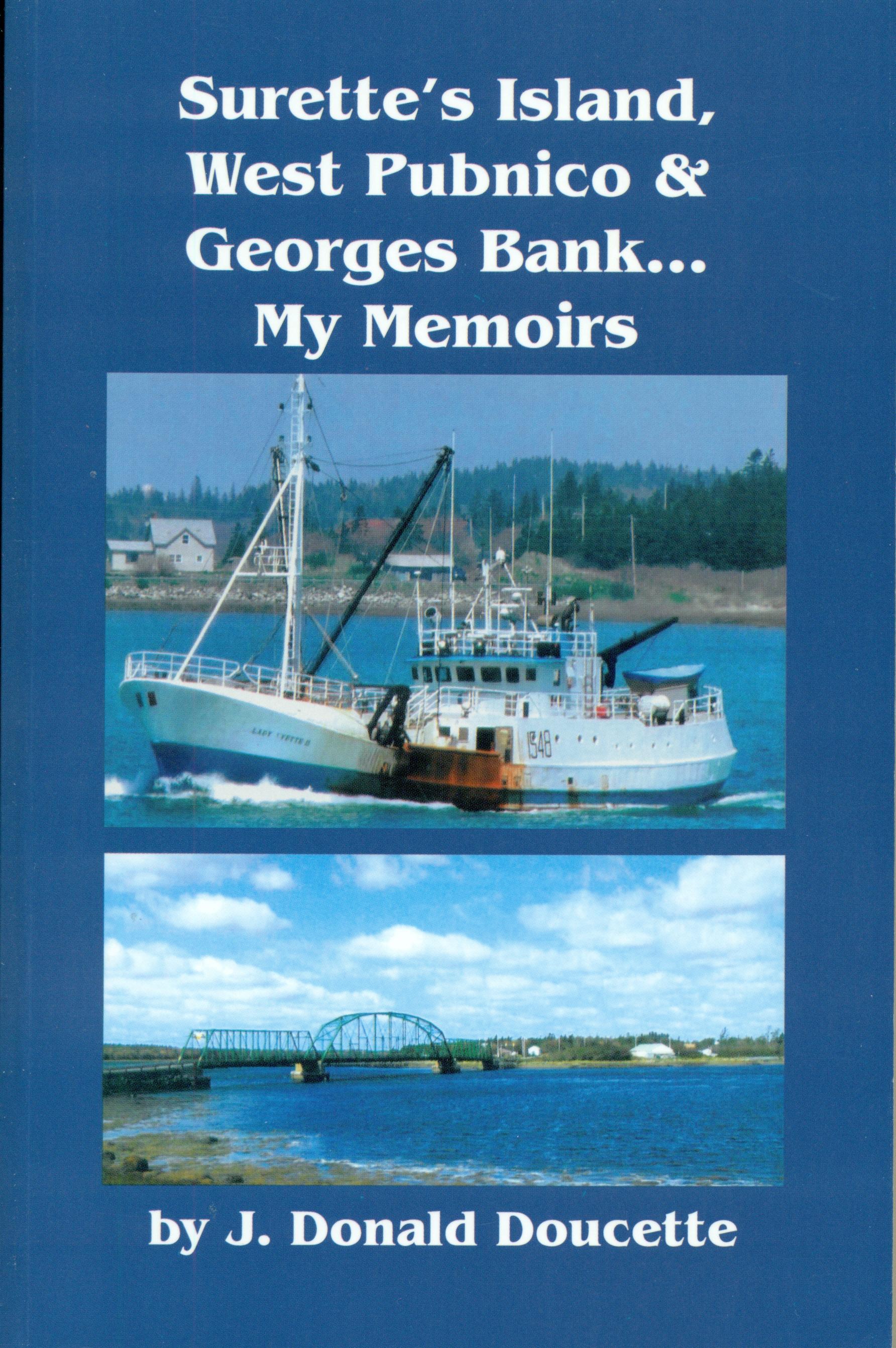 Surette's Isl., W. Pubnico & Georges Bank Memoirs