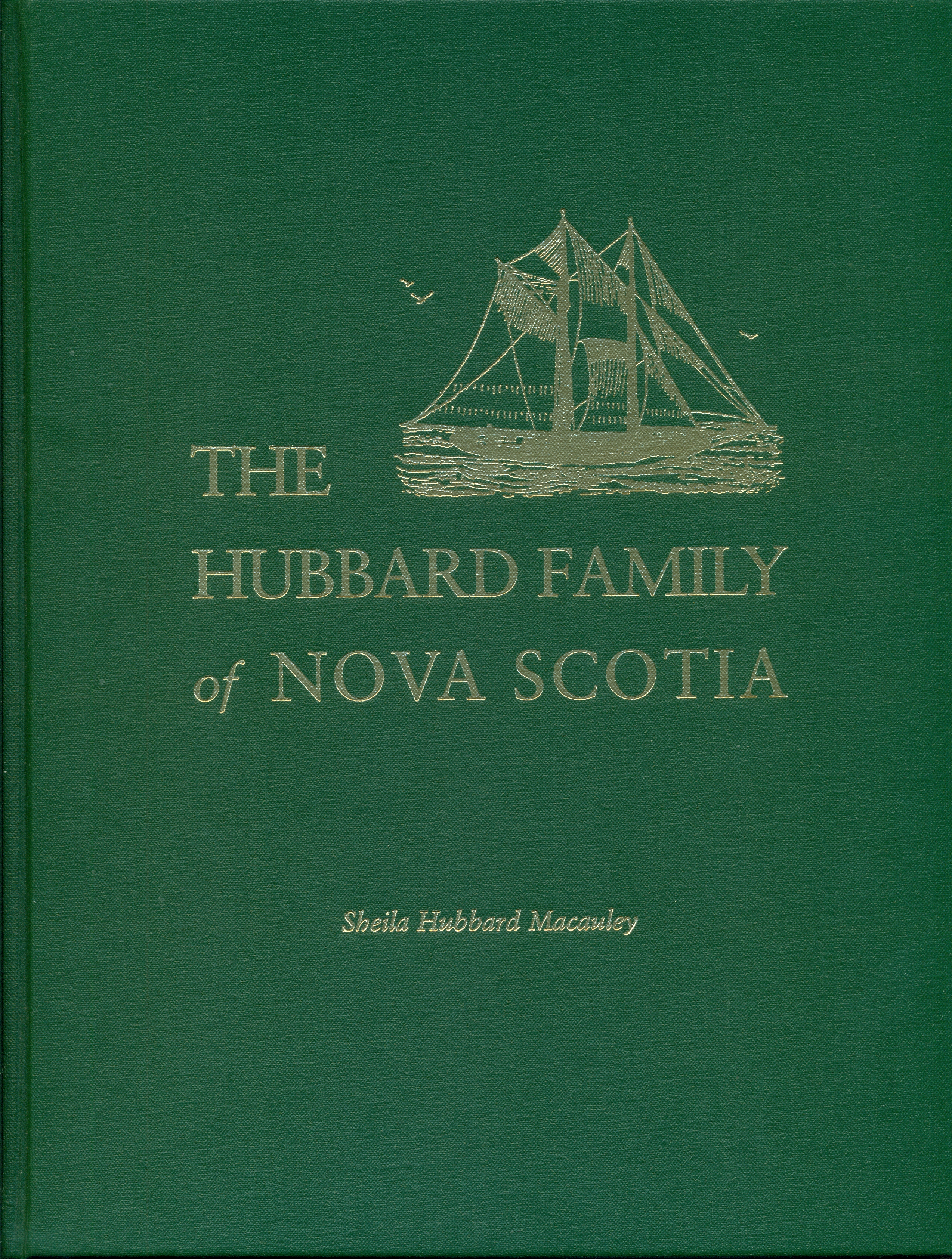 The Hubbard Family of Nova Scotia