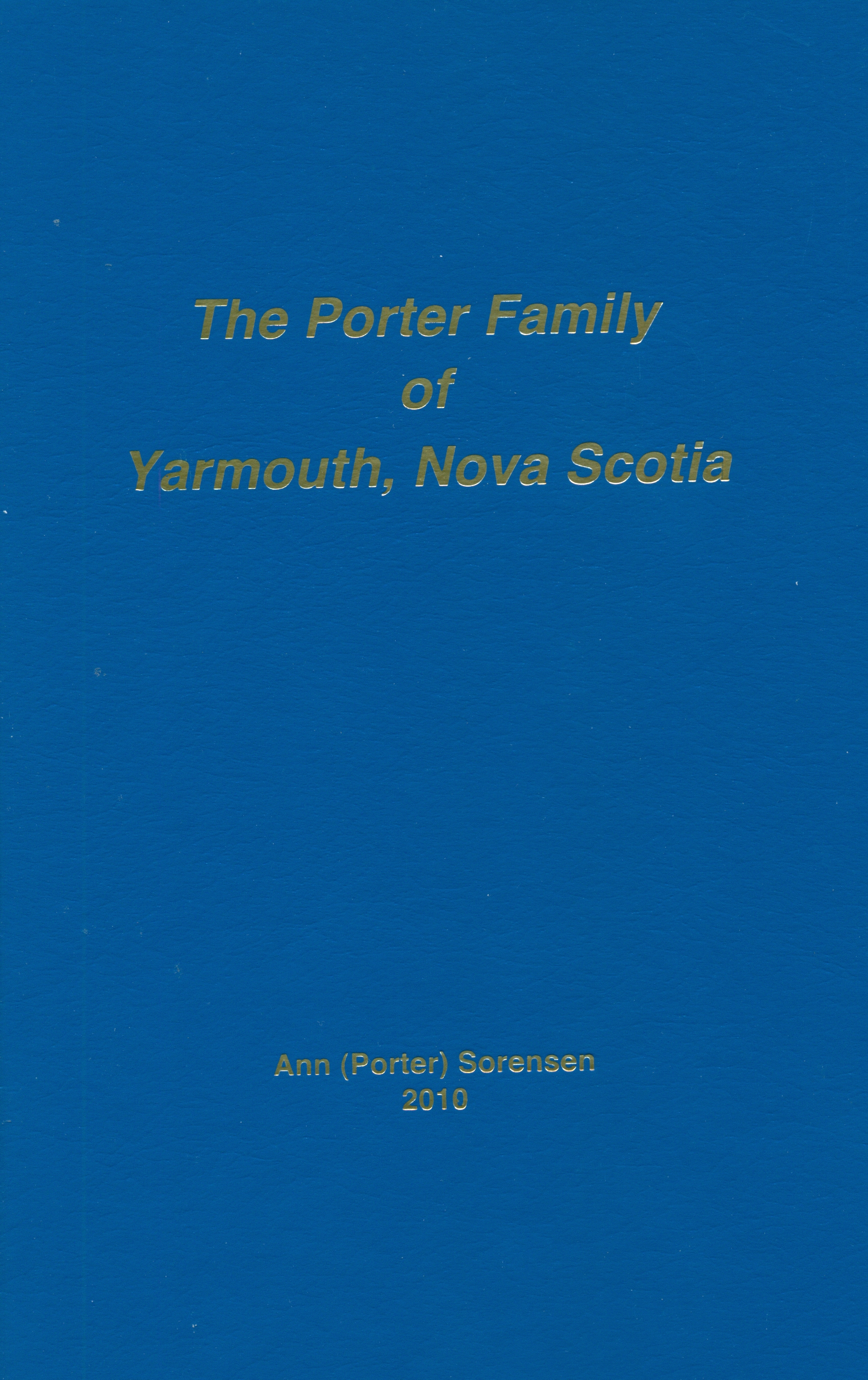The Porter Family of Yarmouth, NS
