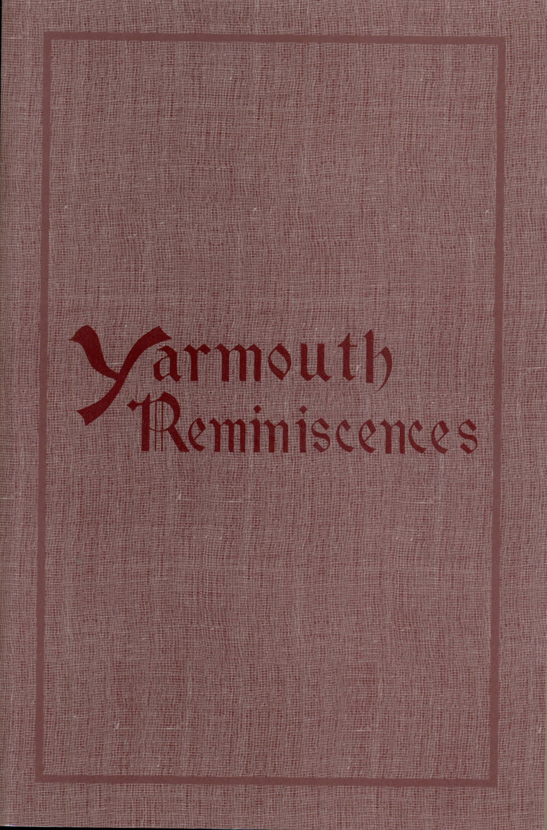 Yarmouth Past & Present - Reminiscences